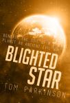 Blighted Star