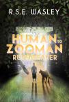 Human to Zooman: Rulebreaker
